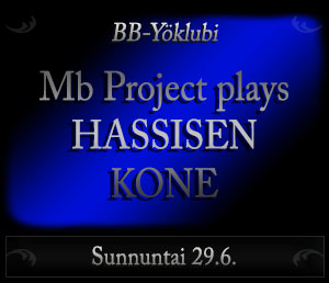 Mb Project plays Hassisen Kone
